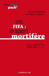 CIO, FIFA : le sport mortifère