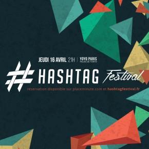 Hashtag Festival : un projet alternatif ambitieux